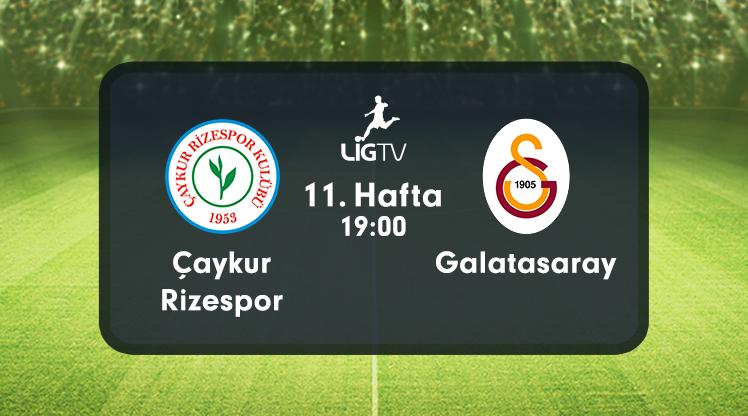 Çaykur Rizespor - Galatasaray Muhtemel 11'ler!