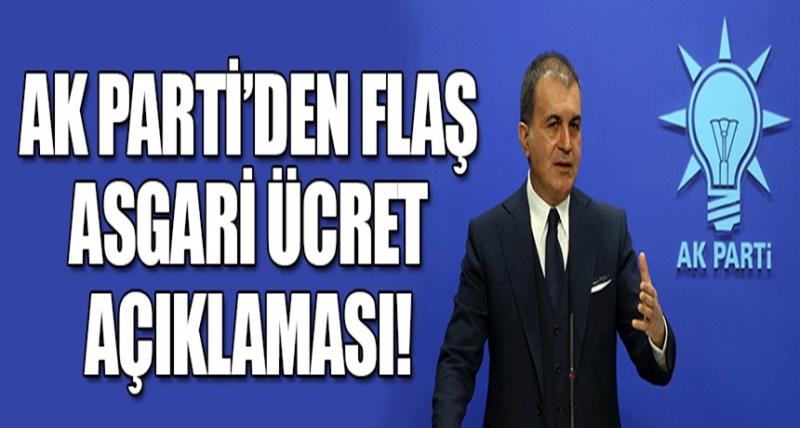 Ak Parti Sözcüsü Ömer Çelik'ten Flaş Asgari Ücret Açıklaması