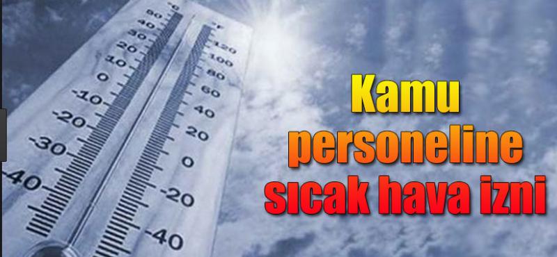 Ankara'da Sıcak Hava İzni! Engelliler ve Hamileler O Tarihte İzinli Olacak