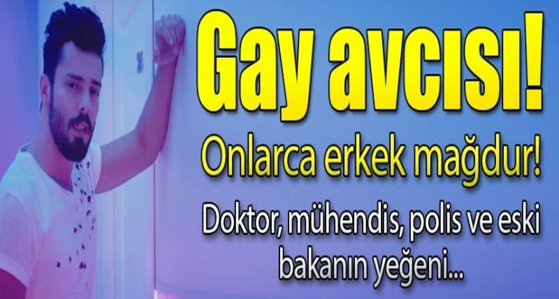 Eşcinsel Avcısı! Aralarında Polis, Öğretmen ve Eski Bakanın Yeğeni de Var