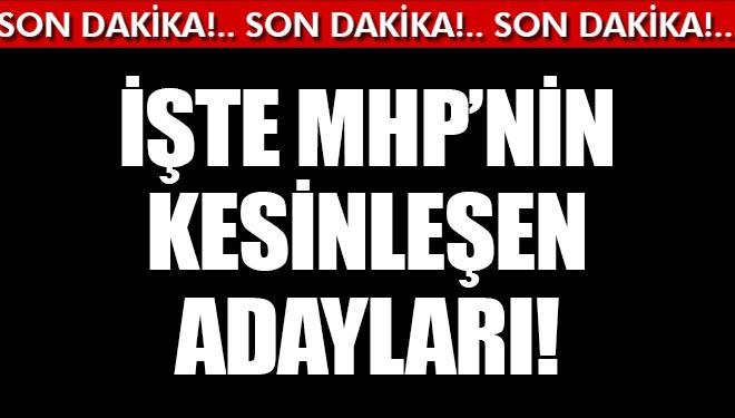 MHP'de Yerel Seçimler İçin Kesinleşen Adaylar Açıklandı