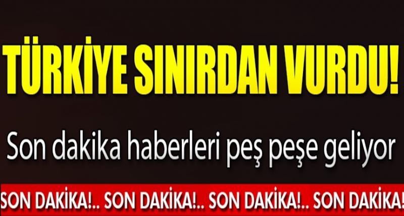 Son Dakika! Türkiye Sınırdan Vurdu 4 Terörist Öldürüldü